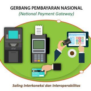 Konsep, Tujuan dan Manfaat National Payment Gateway Indonesia